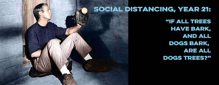Social Distancing is The Great Escape