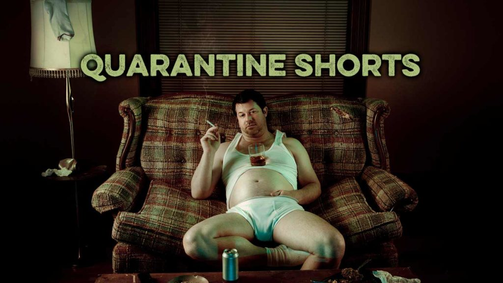 quarantine shorts