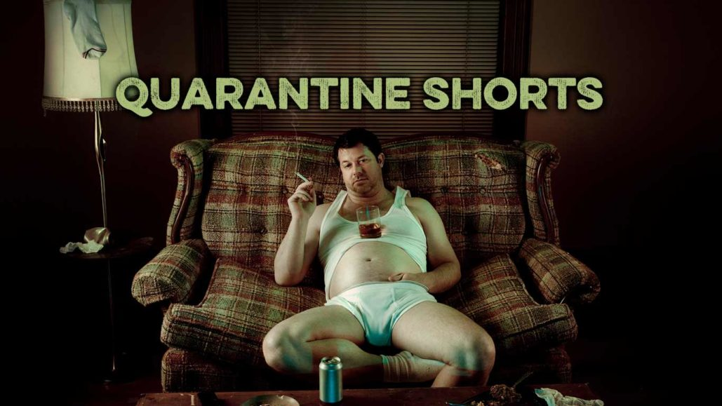 quarantine shorts